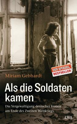 "Lesung Miriam Gebhardt ""Als die Soldaten kamen"""